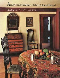 American Antique Colonial Furniture Pilgrim Queen Anne Chippendale / Scarce Book