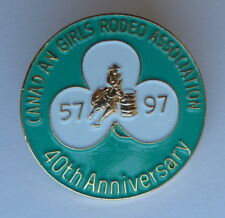 Canadian Girls Rodeo Association CGRA 40 Year Anniversary 1957 1997 PIN