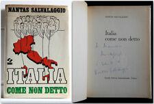 Nantas Salvalaggio ITALIA COME NON DETTO Autografato Prima Edizione 1974