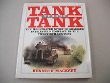 """TANK VS TANK"" AN ILLUSTRATED HISTORY OF ARMORED CONFLICT IN THE 20TH CENTURY!"