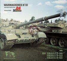 Verlinden Book WarMachines No.10 Israeli IDF Tiran 4/5/6 (T-54, T-55, T-62) 669