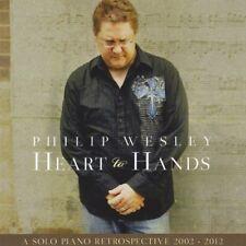 Philip Wesley - Heart to Hands: Solo Piano Retrospective 2002-2012 [New CD]