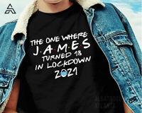 Personalised ANY AGE NAME Lockdown QUARANTINE BIRTHDAY t shirt tshirt (144)A