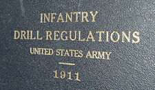 Wwi Us Army Infantry Drill Regulations 1911 Signed Major Military Soldier