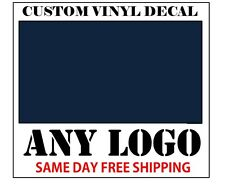 CUSTOM VINYL DECALS / STICKER - ANY LOGO OR IMAGE - FAST FREE SHIPPING