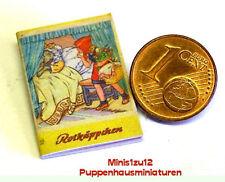 1105# Miniatur Bilderbuch - Rotkäppchen - Puppenhaus - Puppenstube - M 1zu12