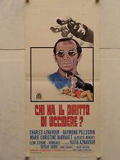 CHI HA IL DIRITTO DI UCCIDERE? regia Sergio Gobbi locandina originale 1973