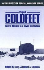 NEW - Project COLDFEET: Secret Mission to a Soviet Ice Station