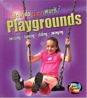 Playgrounds (Young Explorer: How Do They Work?) (Young Explorer: How Do They Wor