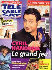 Mag 2009: CYRIL HANOUNA_MICHELLE PFEIFFER_SAÏD TAGHMAOUI_THOMAS DUTRONC