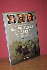 Marina Vaizey A LA RENCONTRE DE 100 PEINTURES CELEBRES grand et beau livre relié