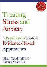 Treating Stress and Anxiety: A Practitioner's Guide to Evidence-based...