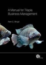 Manual for Tilapia Business Management by Bhujel, Ram C. (Hardback book, 2014)