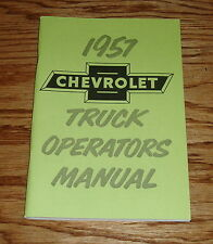 1957 Chevrolet Truck Owners Operators Manual 57 Chevy Pickup