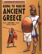 Going to War in Ancient Greece (Armies of the Past)-ExLibrary