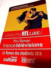 Olivier Bourdeaut**En attendant Bojangles**2016**RIX FRANCE TÉLÉVISION+RTL+LIRE