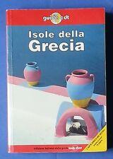 26553 Guide EDT - Isole della Grecia - ed. italiana di Lonely Planet 1999  I ed