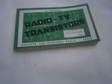 Electronique radio: Radio TV transistor schémas et caractéristique Schreiber