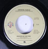 Country 45 Crystal Gayle - Deeper In The Fire / Our Love Is On The Faultline On