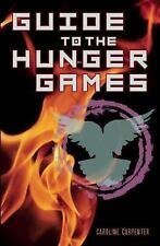 Guide to the Hunger Games, Caroline Carpenter, New Book