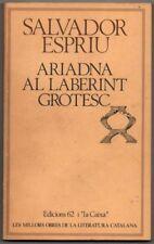 ARIADNA AL LABERINT GROTESC - SALVADOR ESPRIU - EN CATALAN
