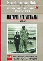 Inferno nel vietnam 1965-67  - avvenimenti - i libri dell'altritalia