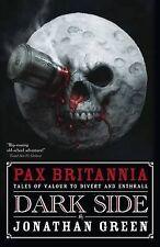 DARK SIDE (Pax Britannia) by Jonathan Green : WH2-D : PB401 : NEW BOOK