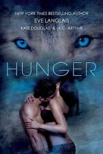 Hunger by Langlais, Eve , Paperback