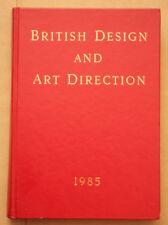 British Design and Art Direction 1985 Hardback - Used Condition