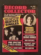 Record Collector no. 62 Oct 1984 - BEATLES  / MICHAEL JACKSON / PHIL SPECTOR
