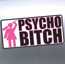 PSYCHO BITCH holding baseball bat funny Crazy car Vinyl Sticker 150x70mm 4x4 4wd