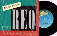 """REO SPEEDWAGON - CAN'T FIGHT THIS FEELING - 7"""" 45 VINYL RECORD w PICT SLV - 1984"""