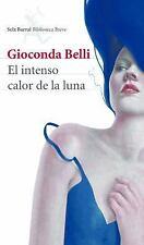 El Intenso Calor de la Luna (Paperback or Softback)