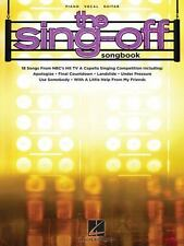 The Sing-Off Songbook : 18 Top Hits Beatles Queen Green Day Piano Vocal Guitar