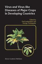 Virus and Virus-Like Diseases of Major Crops in Developing Countries (2004,...