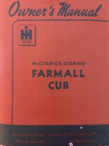 Farmall IH International Harvester 1948 Cub Tractor Owners Manual