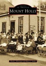MOUNT HOLLY - WINZINGER, HEIDE J./ SMITH, MARY L. - NEW PAPERBACK BOOK