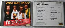 Trio Rio - Who Dat, Mon .. Karussell CD