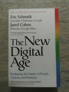 The New Digital Age Reshaping the Future of People, Nations and Business
