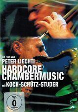 DVD NEU/OVP - Hardcore Chambermusic mit Koch-Schütz-Studer - Peter Liechti