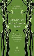 In the Heart of the Amazon Forest by Henry Walter Bates (Paperback, 2007)