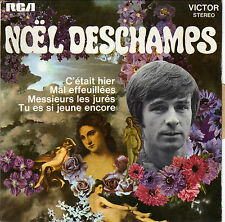 NOEL DESCHAMPS C'ETAIT HIER FRENCH ORIG EP