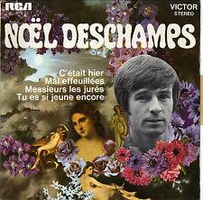NOEL DESCHAMPS C'ETAIT HIER FRENCH ORIG EP