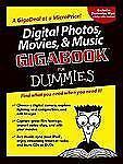 Digital Photos, Movies, & Music GigabookFor Dummies (For Dummies-ExLibrary