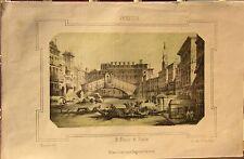 1863 VENEZIA PONTE DI RIALTO litografia Pagnoni Barbieri Terzaghi Veneto