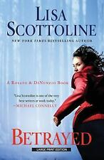 Betrayed, A Rosato and Dinunzio Novel by Lisa Scottoline, Hardcover, New, Signed