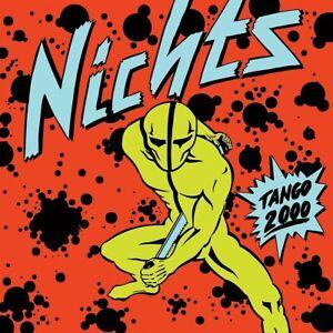 NICHTS Tango 2000 - CD (2021) Remastered Deluxe Edition (Digipak)