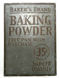 EARLY 20TH C VINT BAKER'S BRAND BAKING POWDER EMBOSSED TIN ADVERTISING SIGNAGE