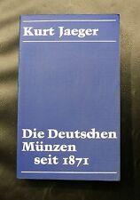 KURT JAEGER - DIE DEUTSCHEN MÜNZEN SEIT 1871 - EDITION DE 1982 - 675 PAGES - N/B