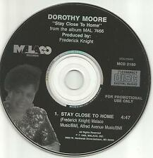 DOROTHY MOORE Stay Close to home RARE 1993 PROMO Radio DJ CD single USA MINT